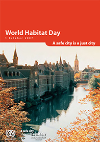 World Habitat Day 2007 - A safe city is just a city